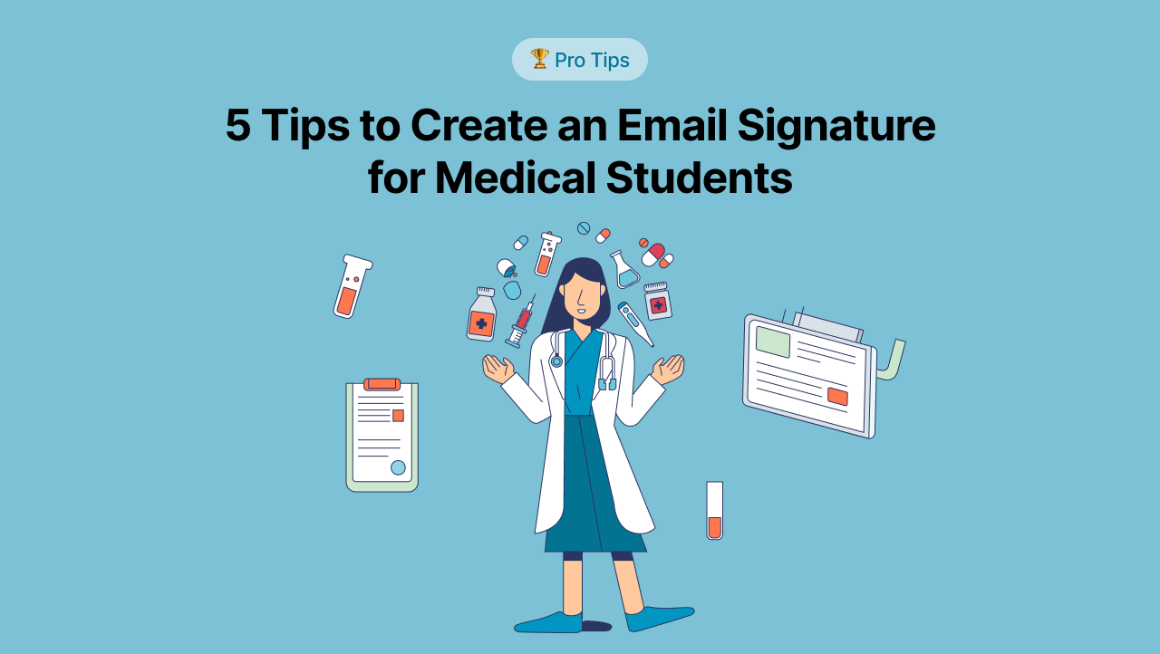 Email Signature for Medical Students