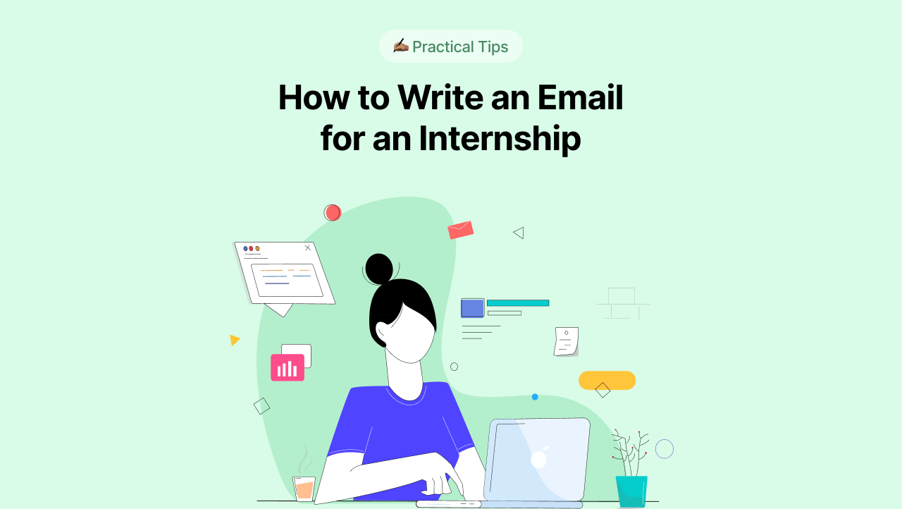 How to Write an Email for an Internship