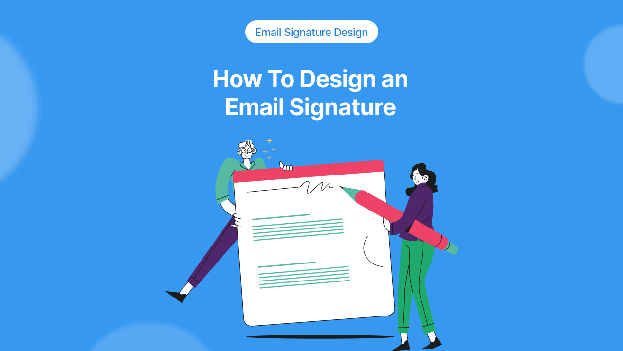 How To Design an Email Signature