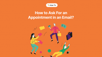 How to Ask For an Appointment in an Email